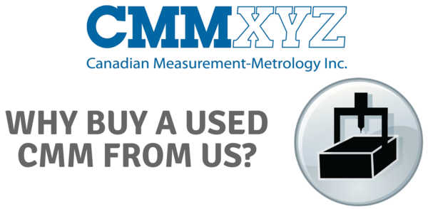 Why Buy Used Cmm From Us - Probing systems, airlines, bearings, drive systems, cabling